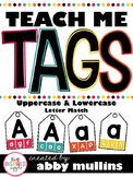 Teach Me Tags: Uppercase & Lowercase Letter Match