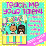 Teach Me Your Talent {A Speaking, Listening, & Writing Project}