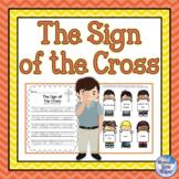Catholic Prayer The Sign of the Cross