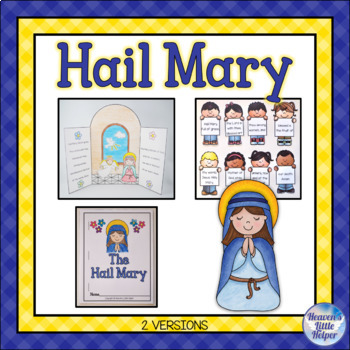 Teach Me to Pray the Hail Mary {Heaven's Little Helper}