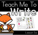 Teach Me to Write | Lesson Six | Uppercase X & K