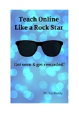 Teach Online Like a Rock Star