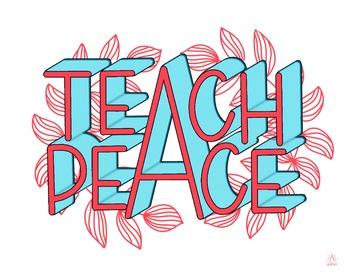 Teach Peace - Digital Printable