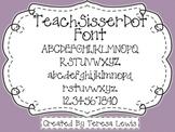 Teach Sisser Dot Font