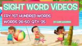 Fry 1st 100 Sight Word Videos, #26-50: Teach Spelling, Mea