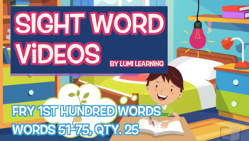 Teach Spelling, Meaning, Usage, Phonics & More: Fry 1st 100, Sight Words 51-75
