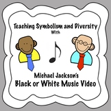 Teach Symbolism and Diversity With Michael Jackson's Black or White Music Video