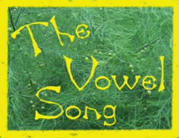 Teach Vowels and Short Sounds with The Vowel Song