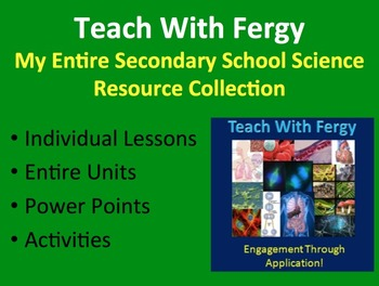 Teach With Fergy's Entire Secondary Science Resource Collection