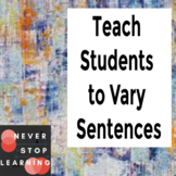 Teach Your Students to Vary Sentence Structure