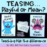 Teach about Teasing (Tease Monster Activities)
