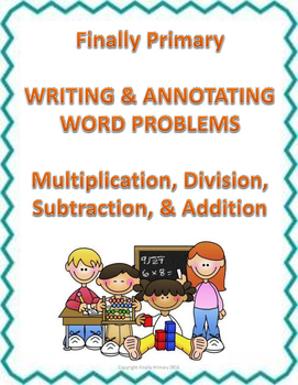 Teach and Reinforce Word Problems with Writing, Test Review, No Prep!