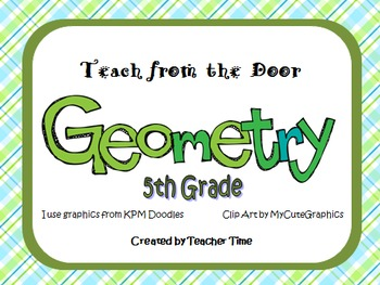 Teach from the Door - Geometry Unit for 5th Grade