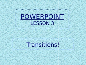 Teach how to use powerpoint part 3!