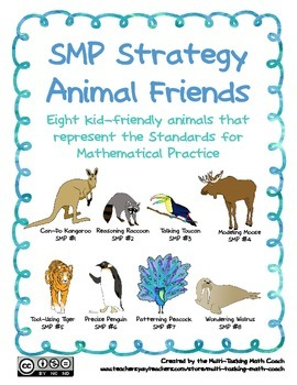 Teach the Mathematical Practices with SMP Animal Friends (SCHOOL LICENSE)