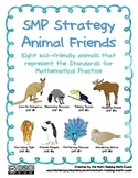Teach the Standards for Mathematical Practice with SMP Animal Friends