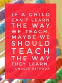 Teach the way they learn Wall Poster