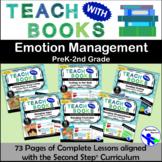 Teach with Books – Emotion Management Unit – PreK-2 No Prep Lesson & Activities