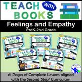 Teach with Books – Feelings & Empathy Unit – PreK-2 No Prep Lesson & Activities
