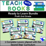 Teach with Books – Ready to Learn Bundle – PreK-2 No Prep Lesson & Activities