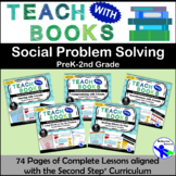 Teach with Books – Social Problem Solving Unit – PreK-2 No Prep Lessons