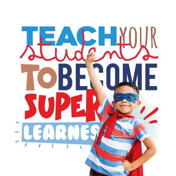 Teach your students to become Super Learners