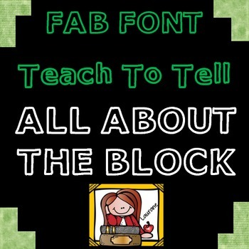FONT FOR COMMERCIAL USE  {TeachToTell ALL ABOUT THE BLOCK FONT}