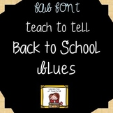 FONT FOR COMMERCIAL USE TeachToTell BACK TO SCHOOL BLUES FONT