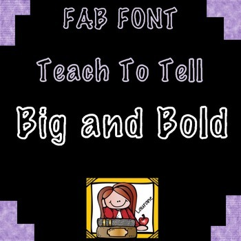 FONT FOR COMMERCIAL USE TeachToTell BIG AND BOLD FONT