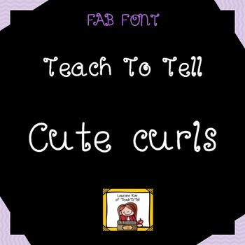 FONT FOR COMMERCIAL USE TeachToTell CUTE CURLS