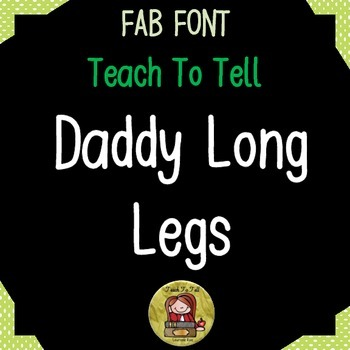 FONT FOR COMMERCIAL USE TeachToTell DADDY LONG LEGS FONT