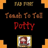 FONT FOR COMMERCIAL USE - TeachToTell DOTTY FONT