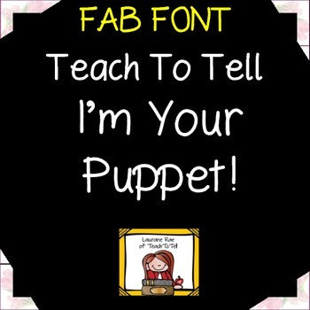 FONT FOR COMMERCIAL USE - TeachToTell I'M YOUR PUPPET FONT HANDWRITING FONT