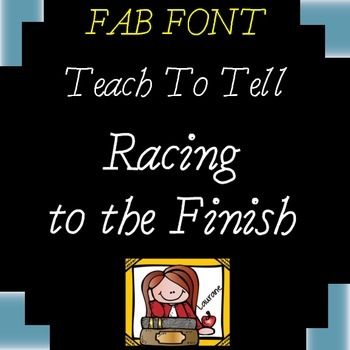 FONT FOR COMMERCIAL USE TeachToTell RACING TO THE FINISH