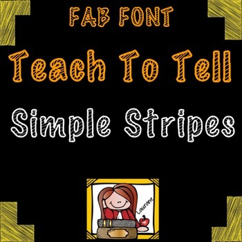 FONT FOR COMMERCIAL USE TeachToTell SIMPLE STRIPES