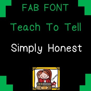 FONT FOR COMMERCIAL USE  {TeachToTell SIMPLY HONEST }