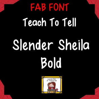 FONT FOR COMMERCIAL USE TeachToTell SLENDER SHEILA BOLD