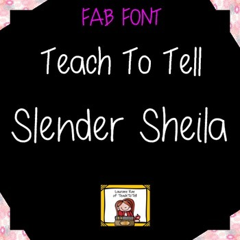 FONT FOR COMMERCIAL USE - TeachToTell SLENDER SHEILA HANDWRITING FONT
