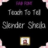 FONT FOR COMMERCIAL USE - TeachToTell SLENDER SHEILA HANDW