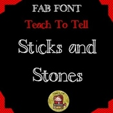 FONT FOR COMMERCIAL USE TeachToTell STICKS AND STONES font