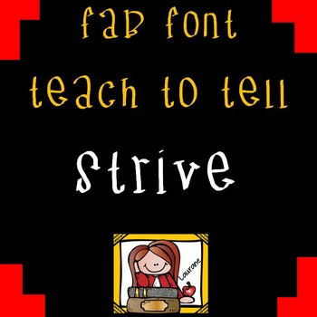 FONT FOR COMMERCIAL USE - TeachToTell STRIVE