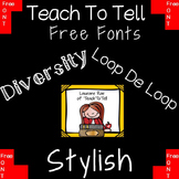 FREE FONTS FOR COMMERCIAL USE - TeachToTell {Three}