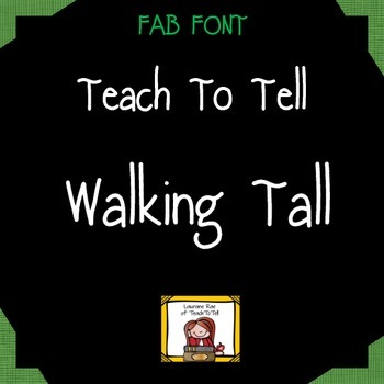 FONT FOR COMMERCIAL USE TeachToTell WALKING TALL
