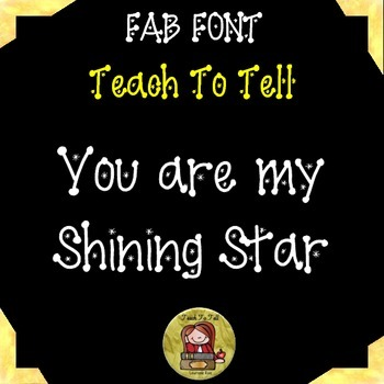 FONT FOR COMMERCIAL USE TeachToTell YOU ARE MY SHINING STAR FONT
