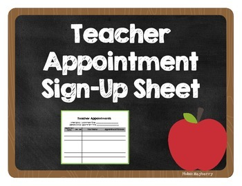Teacher Appointment Sign-Up Sheet (Tutoring, Make-up Work, Etc.)