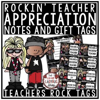 Teacher Appreciation Week [Rockin' Theme- Gift Tags & Notes]