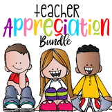 Teacher Appreciation BUNDLE