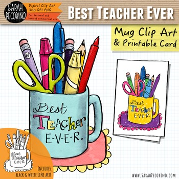 Teacher Appreciation: Best Teacher Ever Clip Art & Card {FREE}