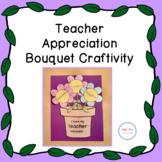 Teacher Appreciation Bouquet Craftivity