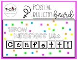 """Throw Kindness Like Confetti"" Positive Bulletin Board"